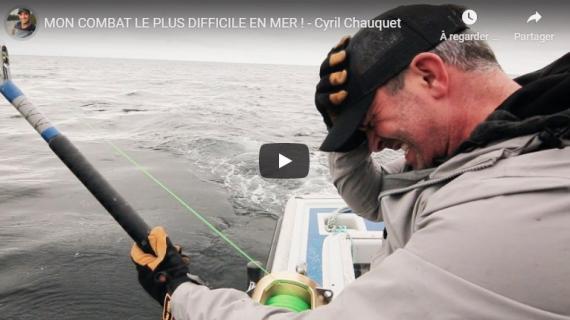 MON COMBAT LE PLUS DIFFICILE EN MER ! - Cyril Chauquet